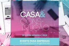 SUSTENTABILIDADE SERÁ TEMA DO SEMINÁRIO CASA E CONSTRUÇÃO